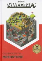 Minecraft : guideboken till Redstone / manus av Craig Jelley ; illustrerad av Ryan Marsh.