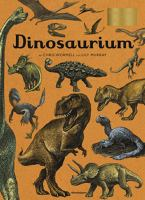 Dinosaurium / illustrationer: Chris Wormell ; text: Lily Murray ; svensk text: Annika Meijer och Suzanne Öhman