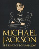 Michael Jackson : the king of pop 1958-2009 / Chris Roberts ; översättning: Ylva Kempe