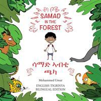 Samad in the Forest (English - Tigrinya Bilingual Edition)