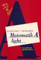 Matematik light: A / [illustrationer: Ulf Frödin, Bertil Tillander]
