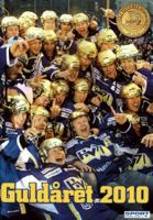 HV71 guldbok 2010 / av Hasse Andersson ; [foto: Mikael Fritzon ...]