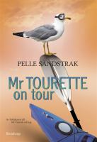 Mr Tourette on tour [Elektronisk resurs]
