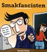 Smakfascisten / av Nickan Jonasson